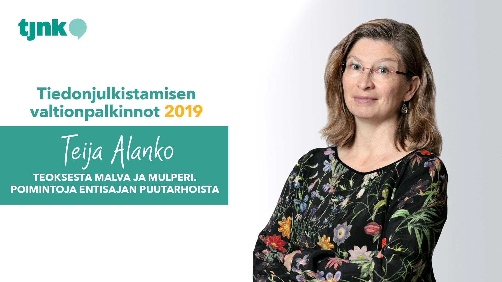 Tiedonjulkistamisen valtionpalkinnon 2019 saanut Teija Alanko.