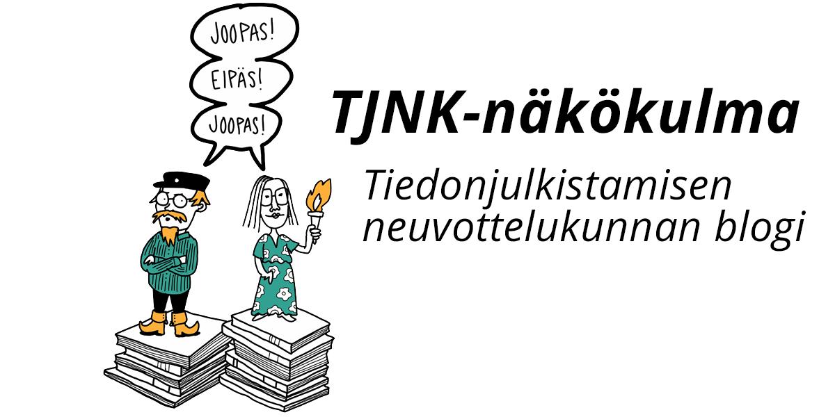 TJNK-näkökulma. Tiedonjulkistamisen neuvottelukunnan jäsenten kirjoituksia.